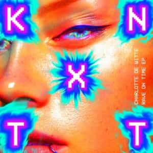 Charlotte De Witte   Rave On Time   KNTXT007